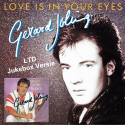 """Gerard Joling - Love Is Your Eyes/Ticket To the Tropics Ltd.  7"""""""