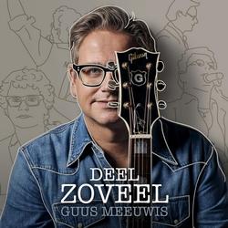 Guus Meeuwis - Deel zoveel   CD