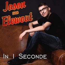 Jason van Elewout - In 1 seconde  CD-Single