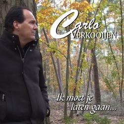Carlo Verkooijen - Ik Moet Je Laten Gaan  CD-Single