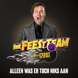 Feestteam - Alleen Was Er Toch Niks Aan  CD-Single