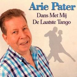 Arie Pater - Dans met mij de laatste tango  CD-Single