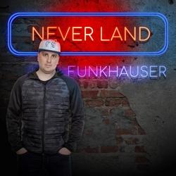 Funkhauser - Never Land  CD-Single