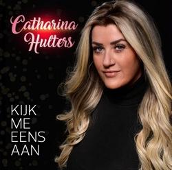 Catharina Hulters - Kijk mij eens aan  CD-Single