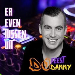 Feest DJ Danny - Er even tussen uit  CD-Single
