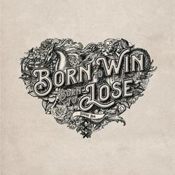 Douwe Bob - Born To Win, Born To Lose   CD