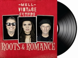 Mell & Vintage Future - Roots & Romance   LP