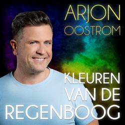 Arjon Oostrom - Kleuren Van De Regenboog  CD-Single
