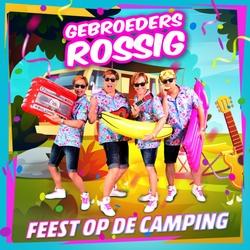 Gebroeders Rossig - Feest Op De Camping  CD-Single