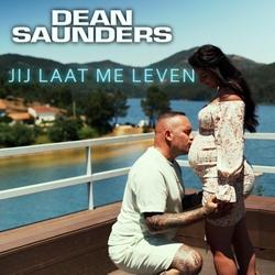 Dean Saunders - Jij Laat Me Leven  CD-Single