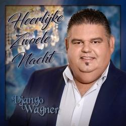 Django Wagner - Heerlijk Zwoele Nacht  CD