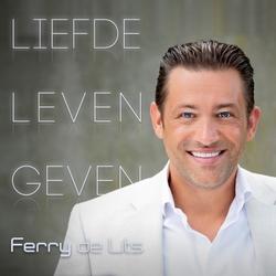 Ferry de Lits - Liefde Leven Geven  CD-Single