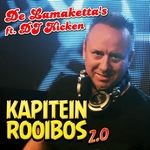 Lamaketta's ft. DJ Kicken - Kapitein Rooibos 2.0  CD-Single