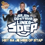 Arjon Oostrom ft. Linke Soep - Hey Ga Je Mee Op Stap  CD-Single