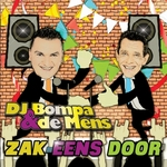 DJ Bompa & De Mens - Zak Eens Door  CD-Single
