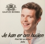 Gaatze Bosma - Je kan er om huilen   3Tr. CD Single