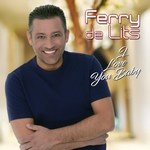 Ferry De Lits - I Love You Baby  CD-Single