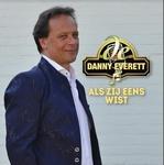 Danny Everett - Als zij eens wist  CD-Single