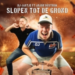 DJ Jantje ft. Arjon Oostrom - Slopen Tot De Grond  CD-Single