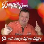 Dennis van Dam - Ik wil dat je bij me blijft  CD-Single