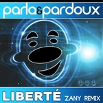 Parla & Pardoux - Liberte (Zany Radio Remix)  2Tr. CD Single