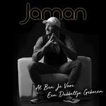 Jaman - Al Ben Je Voor Een Dubbeltje Geboren  CD-Single