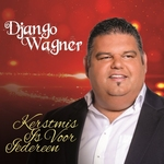 Django Wagner - Kerstmis Is Voor Iedereen  CD-Single