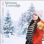 Simone Eversdijk - Het is geen kerstmis zonder jou  CD-Single