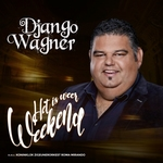 Django Wagner - Het Is Weer Weekend   CD-Single