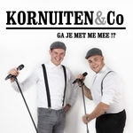 Kornuiten & Co - Ga Je Met Me Mee!?  CD-Single