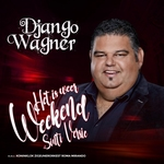 Django Wagner - Het Is Weer Weekend (Sinti Versie)  CD-Single