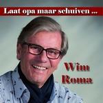 Wim Roma - Laat opa maar schuiven  CD