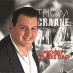 Thom Craane - Proost op elke dag  2Tr. CD Single