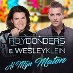 Roy Donders & Wesley Klein - Al Mijn Maten  CD-Single
