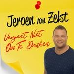 Jeroen Van Zelst - Vergeet Niet Om Te Drinken  CD-Single