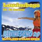 Lawineboys - Lawinesong 2.0 (Ruthless & Daani Remix)  CD-Single
