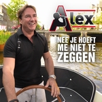 Alex - Nee Je Hoeft Me Niet Te Zeggen  CD-Single