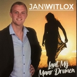Jan Witlox - Laat mij maar dromen  CD-Single
