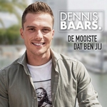 Dennis Baars - De Mooiste Dat Ben Jij  CD-Single