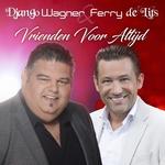 Django Wagner & Ferry de Lits - Vrienden Voor Altijd  CD-Single