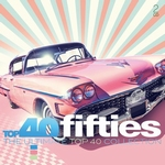 Top 40 Fifties Ultimate Collection  CD2