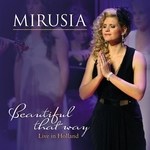 Mirusia - Beautiful that way (live in Holland)  CD