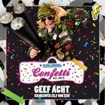 Kolonel Confetti - Geef Acht (En Neem Er Zelf Ook Eén)  CD-Single