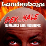 Lawineboys - Sex Met Die Kale (DJ Maurice & Dr Rude Remix)  CD-Single