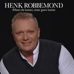 Henk Robbemond - Alleen de lusten, maar geen lasten  CD-Single