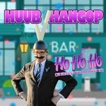 Huub Hangop - Ho Ho Ho (Je Komt Er Zomaar Niet In)  CD-Single