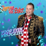 Jeroen Van Zelst - Voor Even Vrijgezel  CD-Single