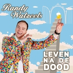 Randy Watzeels - Leven Na De Dood  CD-Single