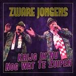 Zware Jongens - Krijg Ik Nu Nog Wat Te Zuipen  CD-Single