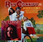 Ray Conniff - Laughter in the Rain & Love Will Keep Us Toget  SACD